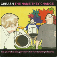 Chrash - The Name They Change