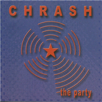 Chrash - The Party